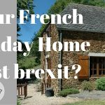 Brits owning a French Property. What now?